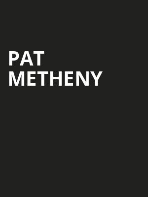 Pat Metheny, Wilbur Theater, Boston