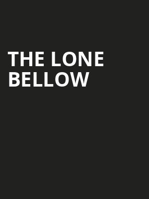 The Lone Bellow Poster