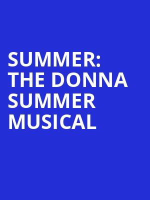 Summer The Donna Summer Musical, Emerson Colonial Theater, Boston