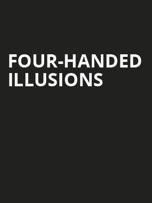 Four Handed Illusions, Hampshire House, Boston