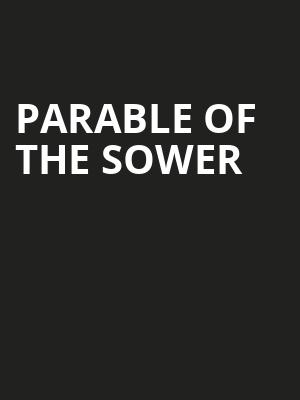 Parable Of The Sower Poster