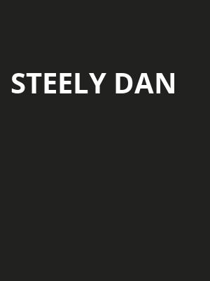 Steely Dan, Xfinity Center, Boston